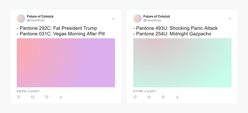 Screenshots of the Future of Colo(u)r twitter bot. Pantone 292C: Fat President Trump & Pantone 031C: Vegas Morning After Pill.Pantone 493U: Shocking Panic Attack &Pantone 254U: Midnight Gazpacho.