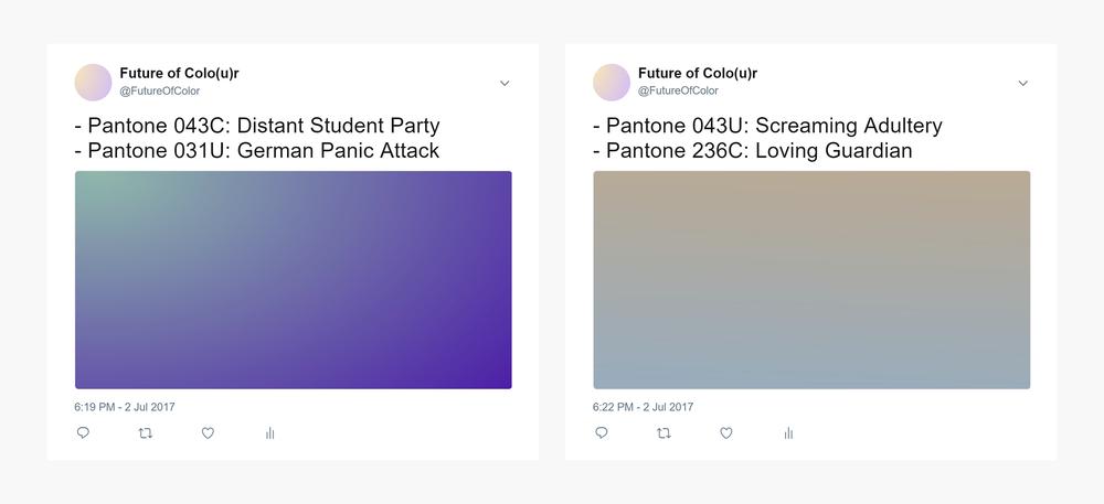 Screenshots of the Future of Colo(u)r twitter bot. Pantone 043C: Distant Student Party & Pantone 031U: German Panic Attack.Pantone 043U: Screaming Adultery &Pantone 236C Loving Guardian.