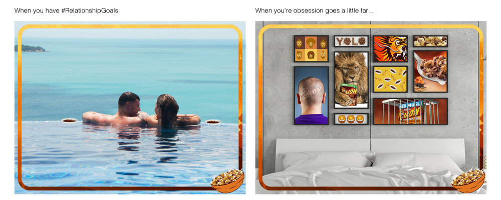 Nestlé Lion - Always-on Social Media Posts: When you have relationship goals… When your obsession goes a little far...
