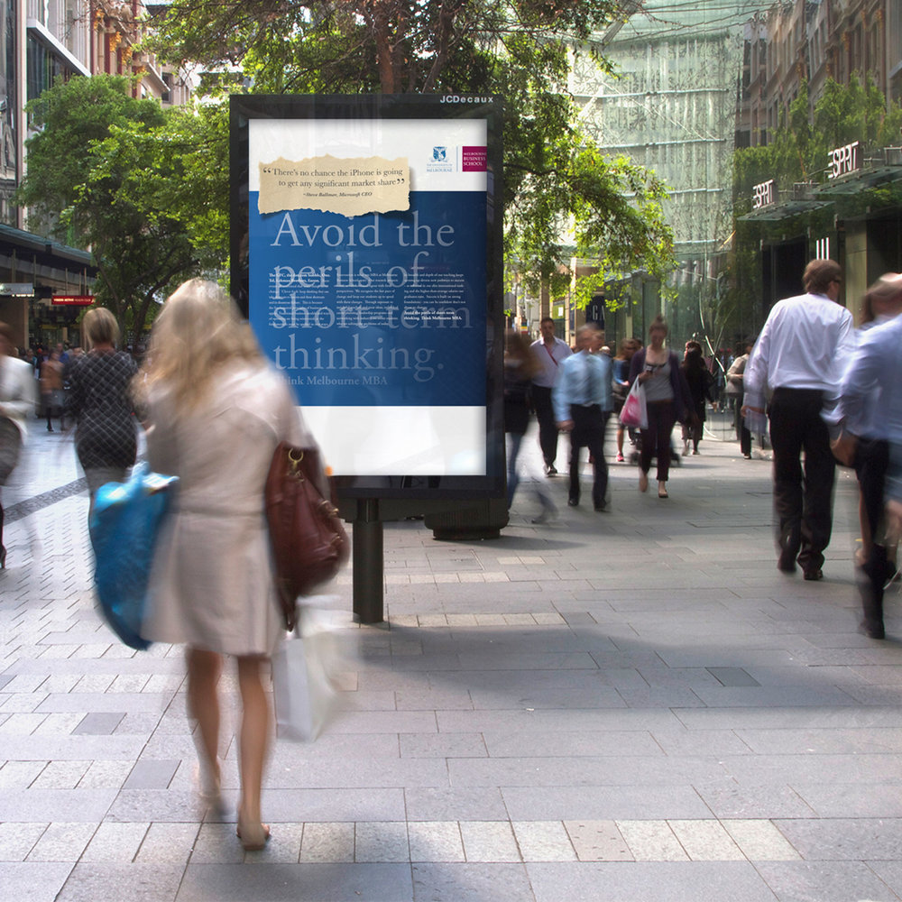 "Melbourne University: MBA - ""Avoid the perils of short-term thinking"" ""There's no chance the iPhone is going to get any significant market share"" - Steve Balmer - Outdoor Ad"