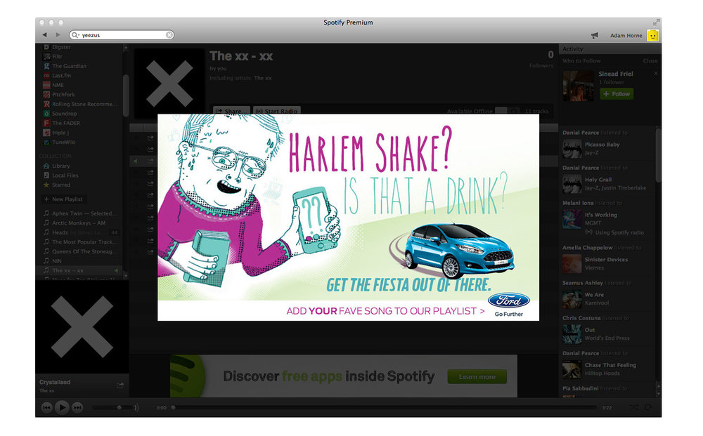 "Ford: Get the Fiesta Out of There - Spotify Campaign. ""Harlem Shake? Is that a drink?"""