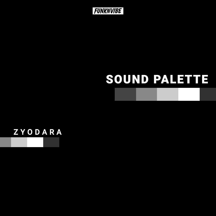 Sound Palette: Zyodara