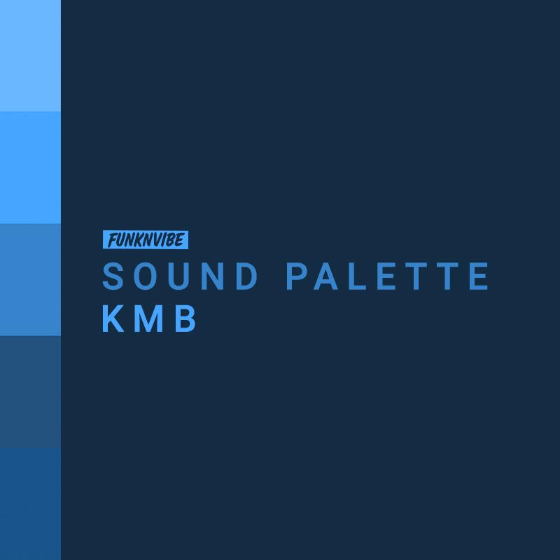 Sound Palette: KMB