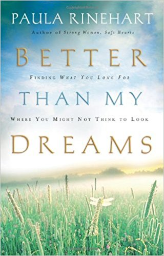 Better Than My Dreams by Paula Rinehart