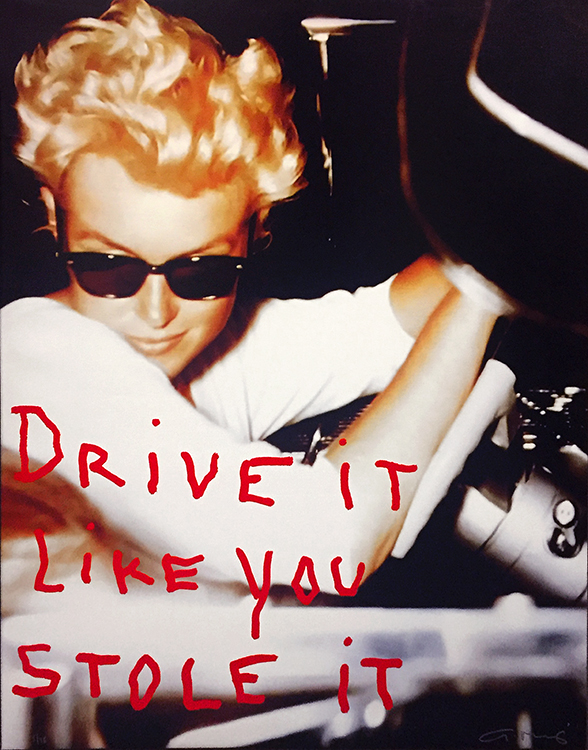 Drive It Like You Stole It (48 x 38)
