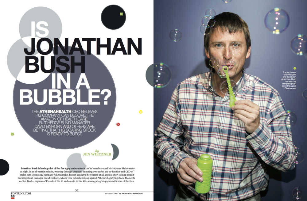 """Is Athenahealth CEO Jonathan Bush in a Bubble?"" Fortune, December 2014"