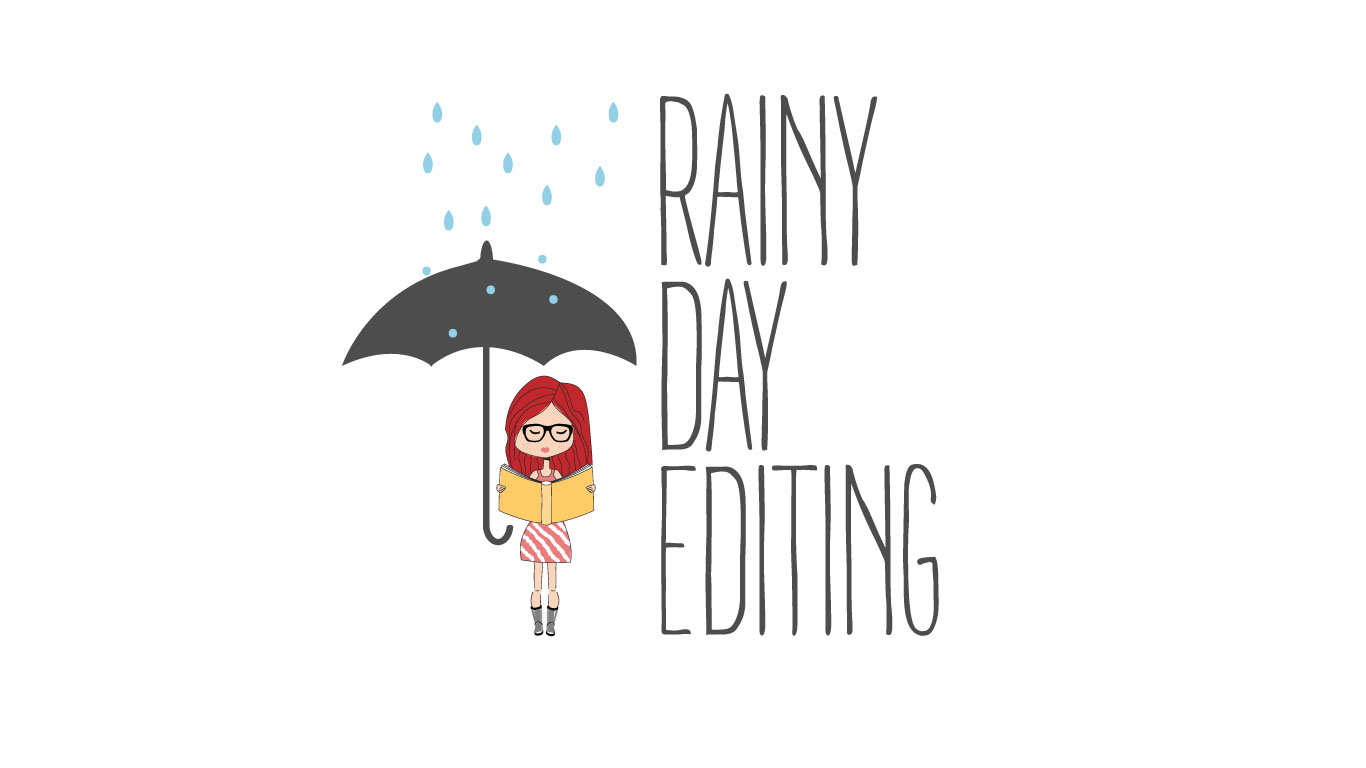 Rainy Day Editing
