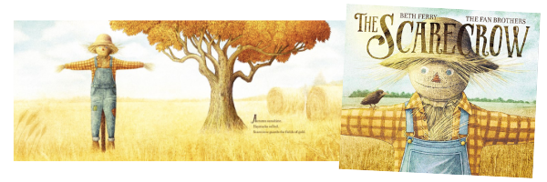 The Scarecrow , written by Beth Ferry, illustrated by The Fan Brothers, HarperCollins (Sept 2019)