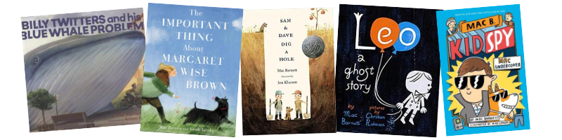 Billy Twitters and His Blue Whale Problem  (Hyperion Books, 2009),  The Important Thing about Margaret Wise Brown  (Balzer & Bray, 2019),  Sam & Dave Dig a Hole  (Candlewick Press, 2014),  Leo: A Ghost Story  (Chronicle Books, 2015),  Mac Undercover  (Orchard Books, 2018)