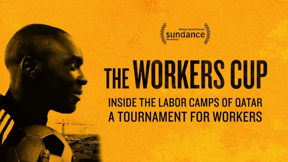 HSDFF Best Sports Documentary - The Workers CupDirector: Adam SobelUK / English, Nepali, Malayalam, Twi, Ga, Hindi,Arabic / 92 minutes