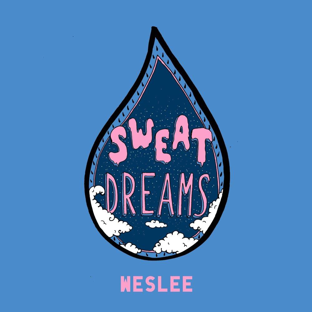 Weslee - SWEAT Dreams.jpg