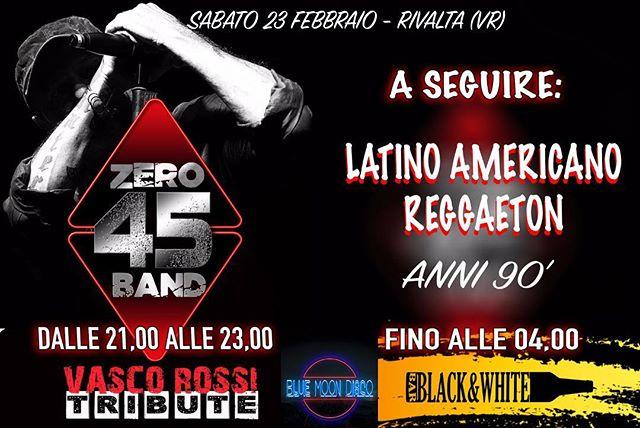 Sabato 23 febbraio.  Live 045 BAND  Vasco Rossi tribute. RIVALTA (VR)