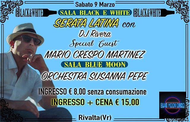 Sabato 9 marzo SERATA LATINA 🥳. Speciale Guess Mario Crespo Martinez Ingresso 8€ INGRESSO PIÙ CENA 15,00€