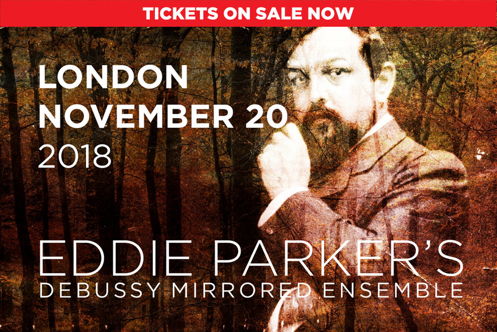 Eddie Parkers Debussy Mirrored Ensemble live at London.jpg