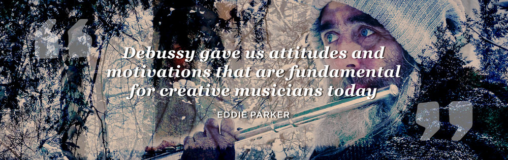 Eddie Parkers quotes about Debussy