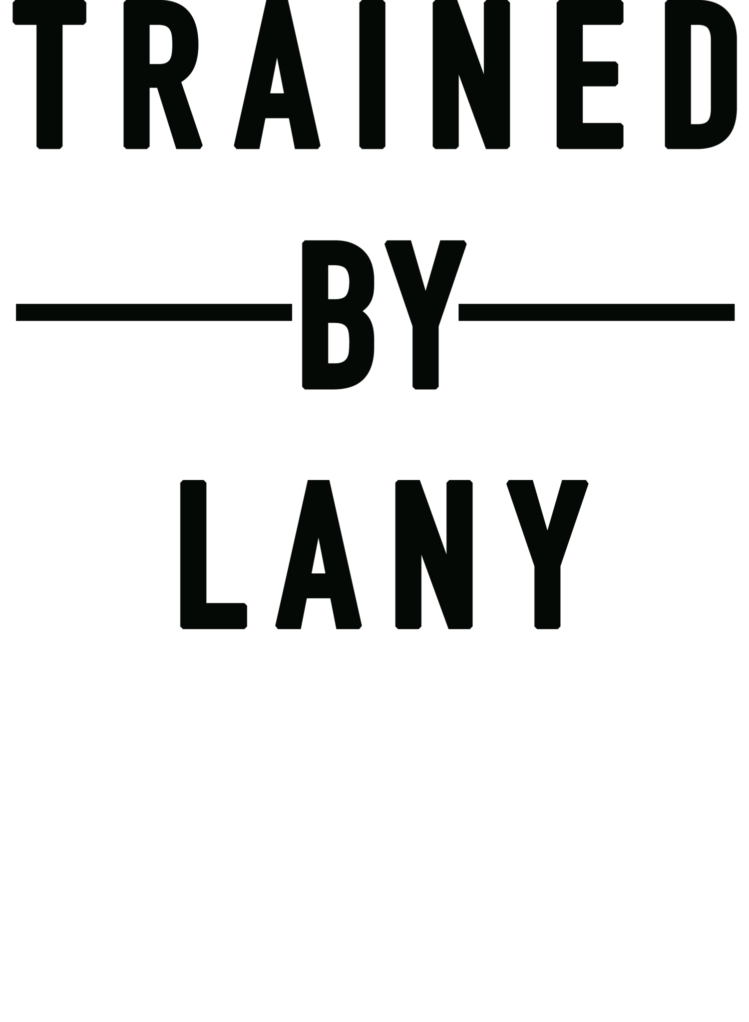 Trained By Lany