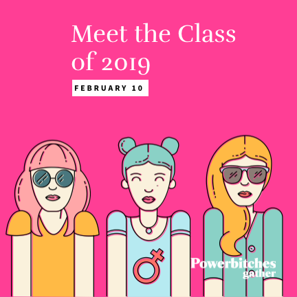 powerbitches-meet-the-class-of-2019.png