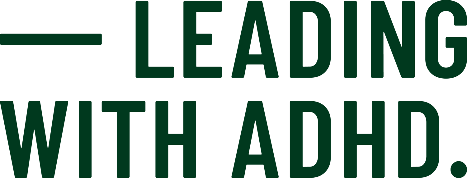 Leading with ADHD - Executive Coach and Career Coaching for Adults with ADHD