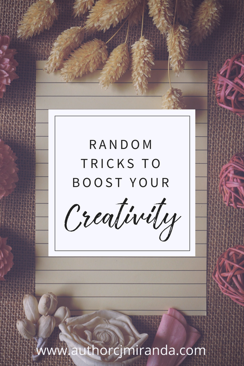 Some quick & random tricks to jump start your creativity | a blog post at authorcjmiranda.com
