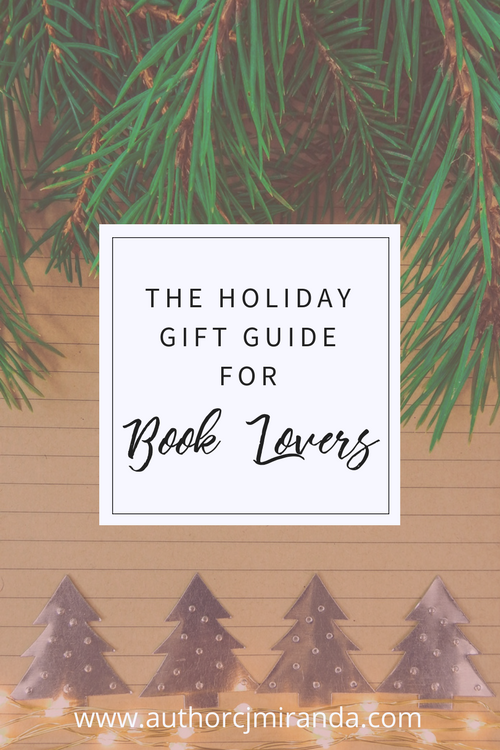 The Holiday 2017 Gift Guide for Book Lovers | a blog post at authorcjmiranda.com