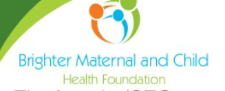 Brighter Maternal and Child Health Foundation.JPG