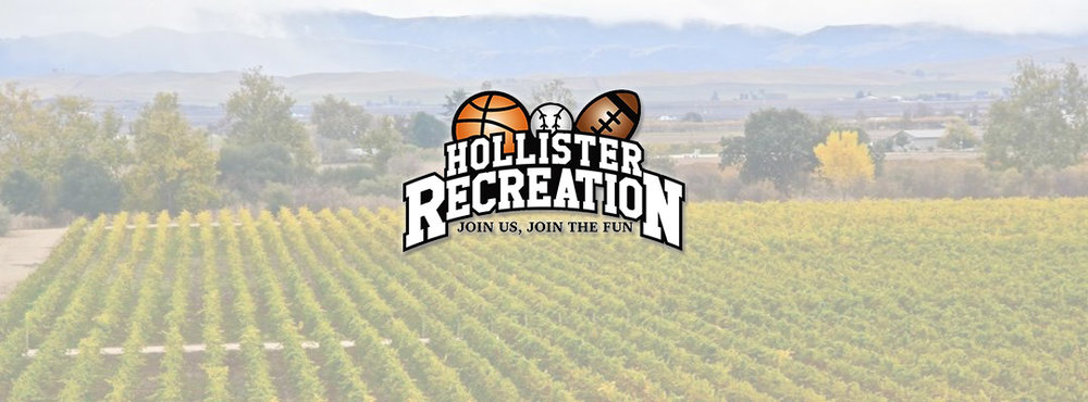 Hollister Recreation    Learn About Us >