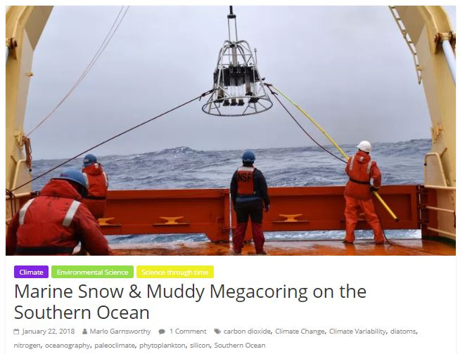 Marine Snow & Muddy Megacoring on the Southern Ocean - ENVIROBITES, January 22, 2018, text and photographs by Marlo.