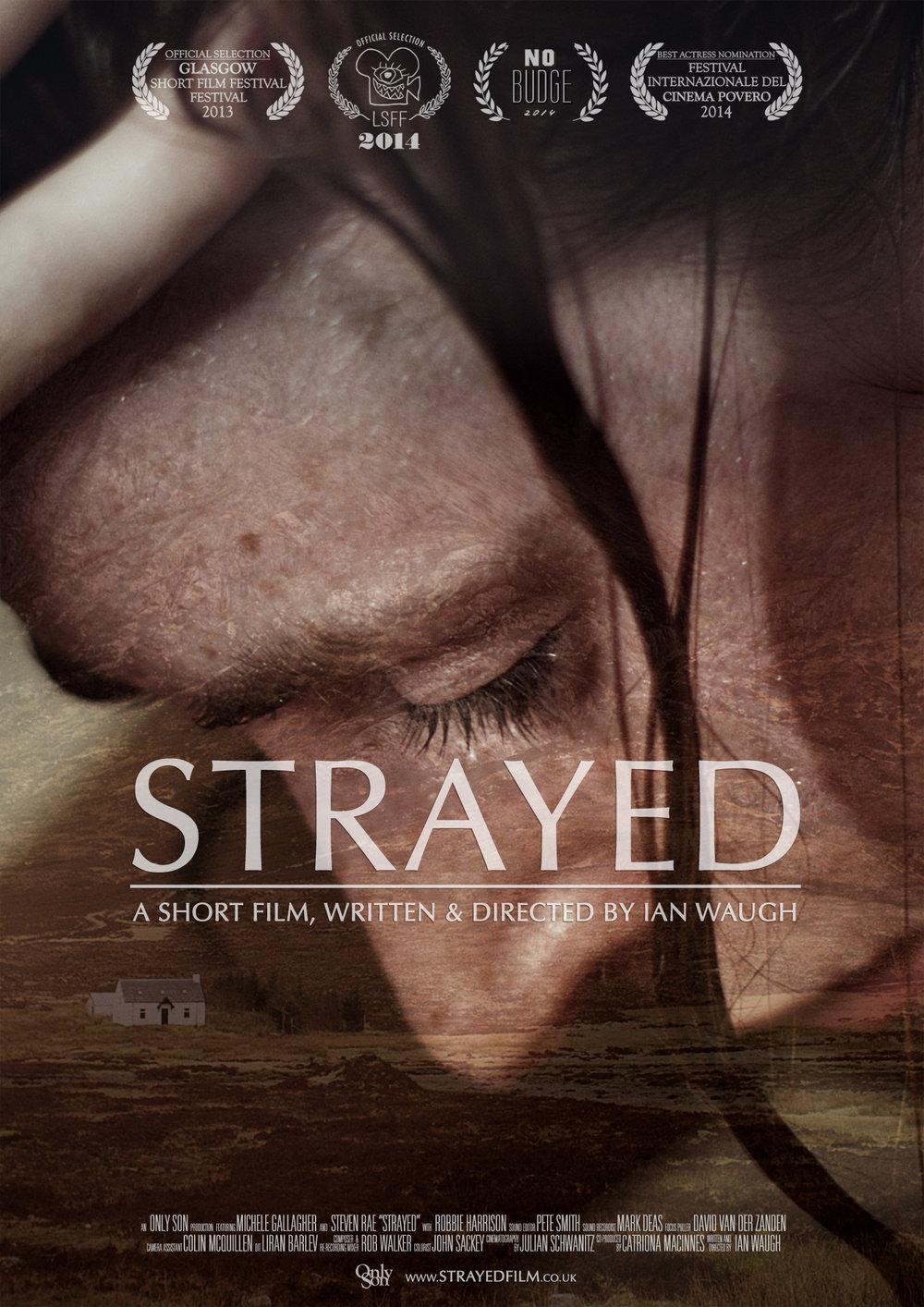 STRAYED_IMDbPoster_27Nov2016_Poster_Merge_FESTIVAL_LAURELS_Portrait_WEB.jpg