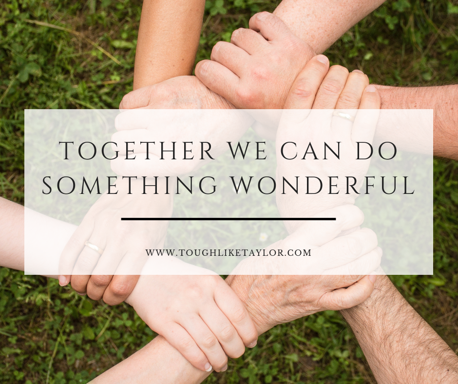 Together We Can Do Something Wonderful.png
