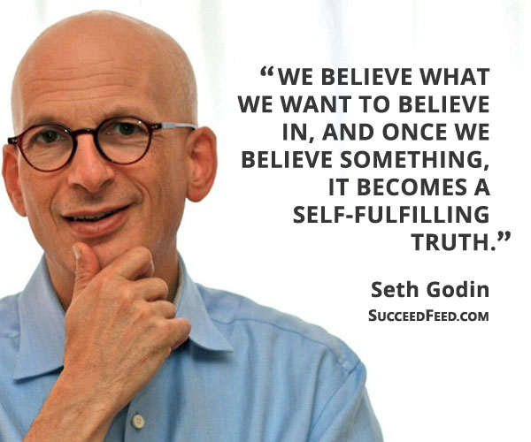 seth-godin-quotes-we-believe-what-we-want.jpg