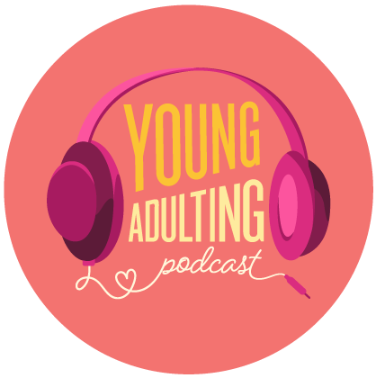 YOUNG ADULTING PODCAST