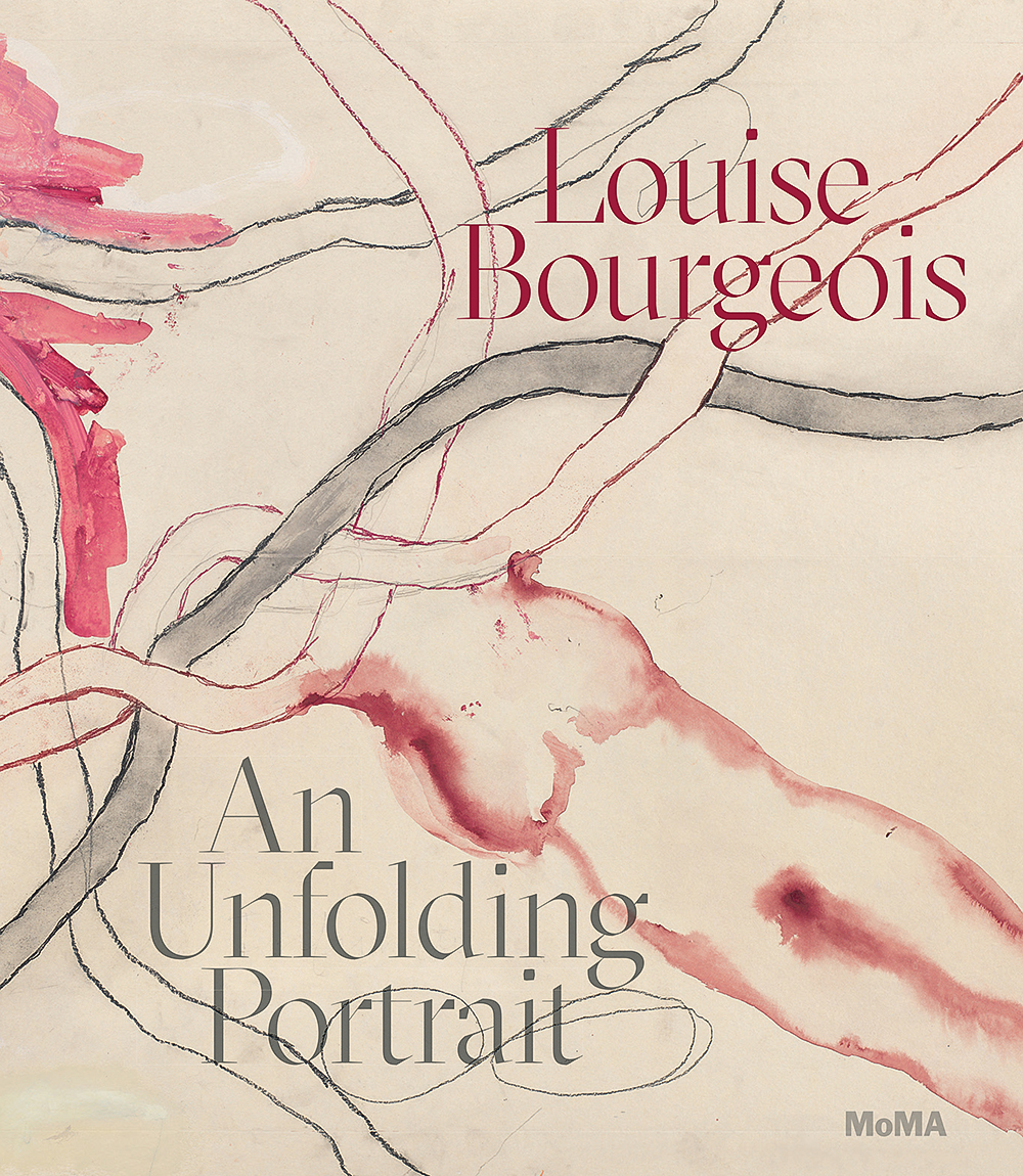 Cover of Louise Bourgeois: An Unfolding Portrait published by The Museum of Modern Art, 2017.
