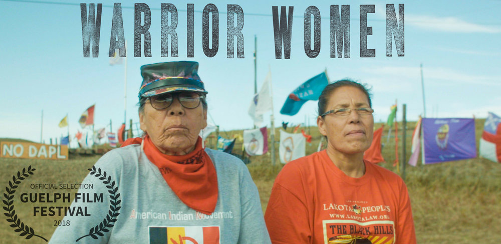 Warrior Women at the The  Guelph Film Festival,  dedicated to expanding the proliferation of voices and perspectives With stories that explore themes of social justice, the environment & community building