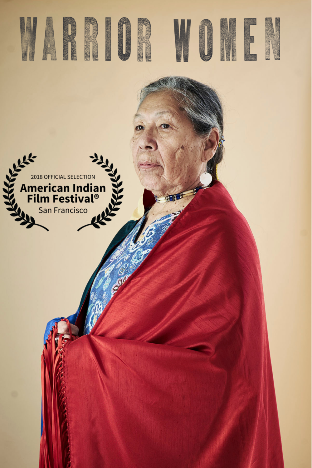 "Warrior Women won ""Best Documentary"" at the 43rd annual American Indian Film Festival in San Francisco"