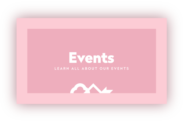 Events - learn all about our events