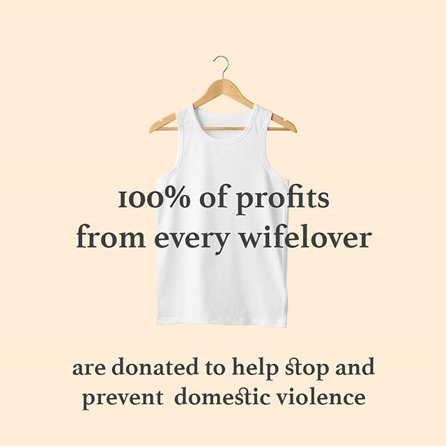 "This Domestic Violence Awareness month, we're putting our money where our mouth is and launching a collection of #wifelovers. The first tank tops designed to put an end to ""wife beaters"". In partnership with @nomoreorg, 100% of profits are donated to end and prevent domestic violence. • • • • • #notawifebeater #dvam #dvam2018 #1thing #wifeloversapparel #apparel #tanktops #vest #wifebeater #domesticviolence #domesticviolenceawareness #enddomesticviolence #believesurvivors #believewomen #supportsurvivors #metoo #nomore #wordsmatter #fashion #mensfashion #fashionblogger #womensfashion #vestinpeace #instagood #shop #picoftheday #style #nonprofit #upworthy"