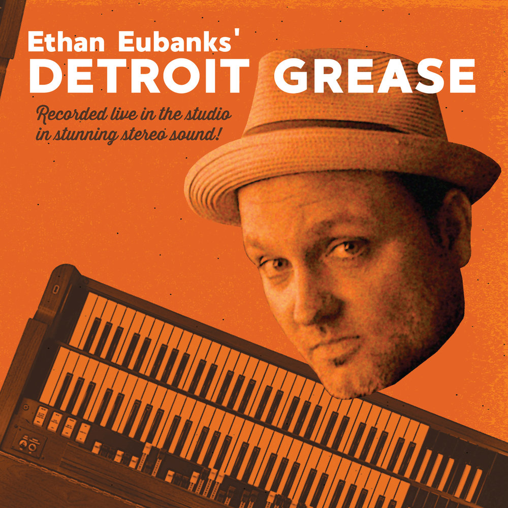 - Released June 21, 2018Ethan Eubanks' 'Detroit Grease' was recorded in one day, with one directive: to not worry about playing anything great, to just play how you play. This collection of soul jazz classics is mostly first takes, and absolutely no fixes. There are beautiful imperfect 'mistakes' on there, just as there are on every record of the period that Eubanks drew inspiration from.t speaks to both the past and of a wonderful future.
