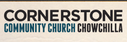 Cornerstone Community Church Chowchilla.jpg