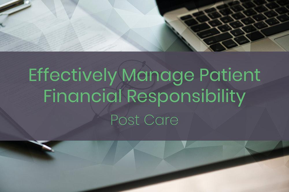 EffectivelyManagePatientResponsibility_post.jpg