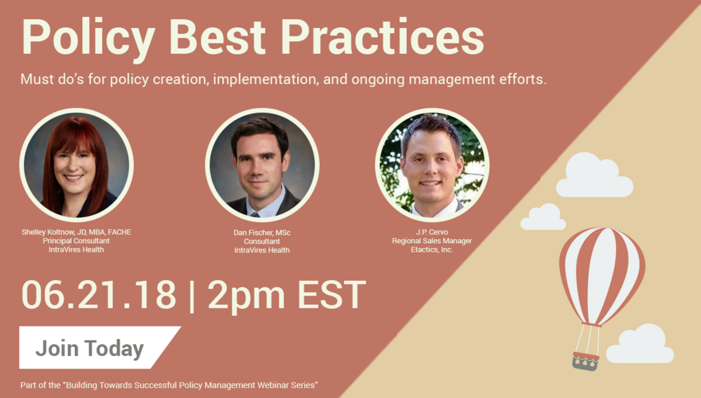 "In the third and final webinar of our ""Building Towards Successful Policy Management"" series, we will explain the do's and don'ts for policy creation, implementation, and ongoing management efforts."