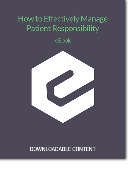 How to Effectively Manage Patient Responsibility eBook cover