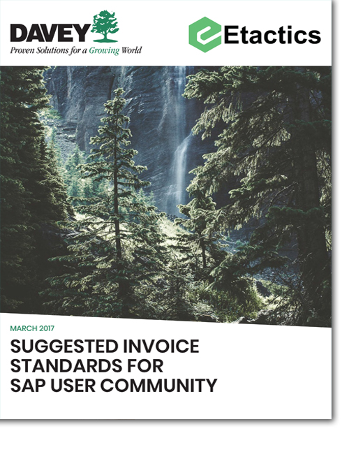 The Davey Tree Company and Etactics White Paper - Suggested invoice Standards for SAP User Community