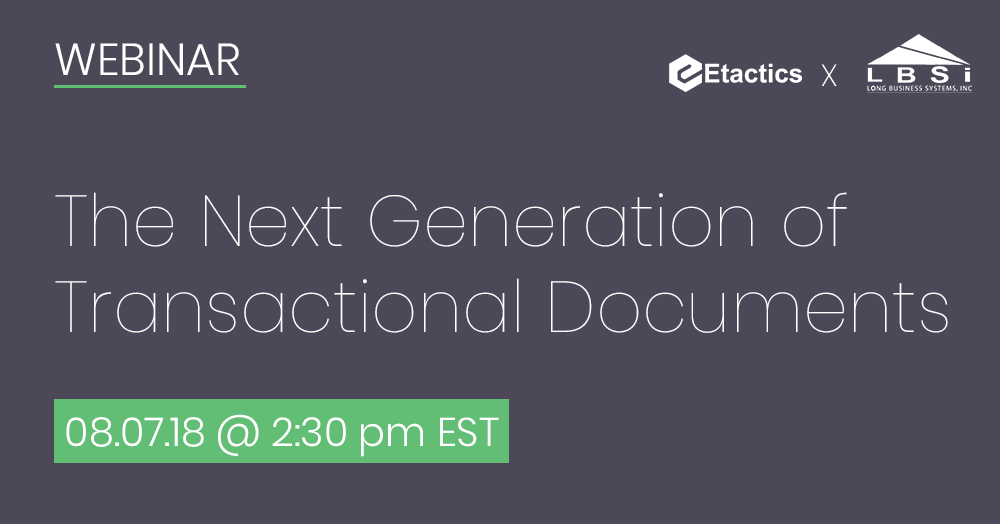 The Next Generation of Transactional Documents Webinar will be held on July 17th at 1:30 pm EST.