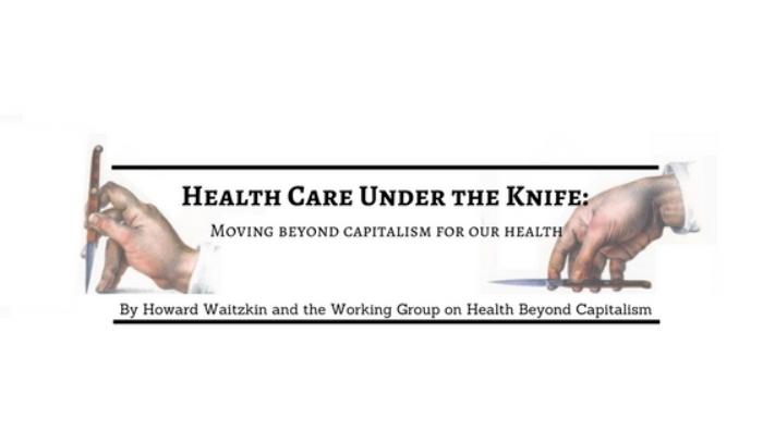 Health Care Under the Knife Banner