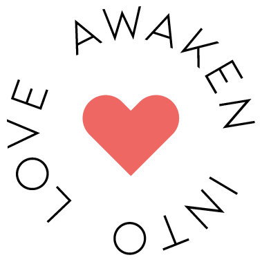 Awaken Into Love