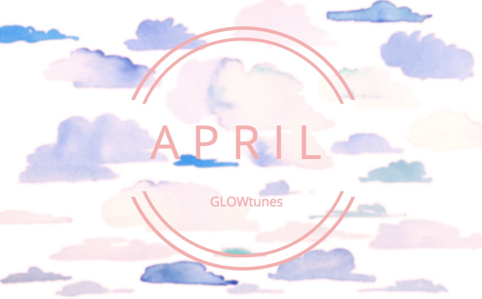 AprilGLOWtunes.jpg