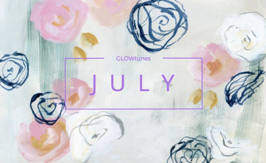 JulyGlowTunes.jpg
