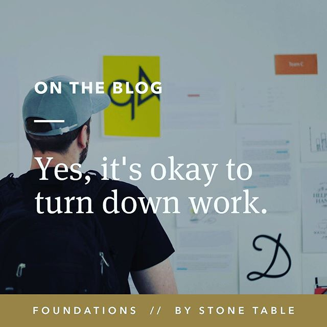 "Don't forget, sometimes ""No"" is the best answer you can give clients. Read up on some tips and tricks for how and when to turn down work. Now on the blog. Link below and in bio! . https://foundations.stonetable.co/articles/2018/yes-its-okay-to-turn-down-work . #ontheblog"