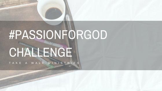 #PASSIONFORGODCHALLENGE.png
