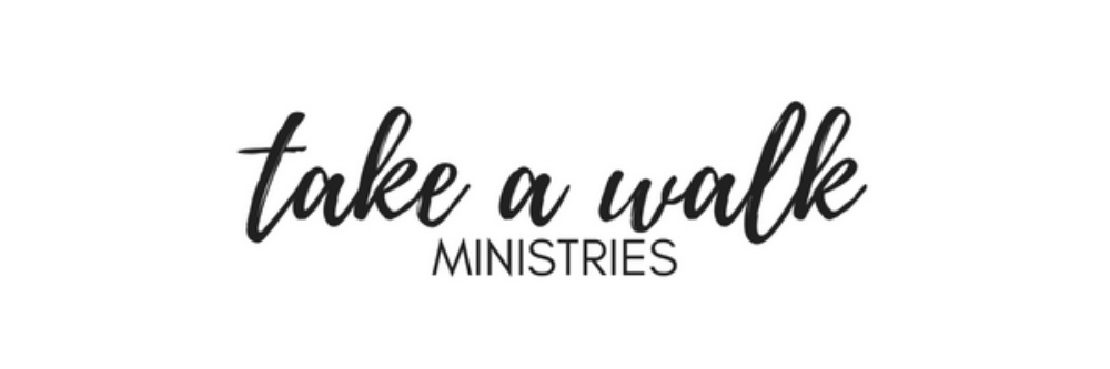 Take a Walk Ministries